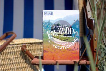 Eskapaden Reihe Dumont Wochenenden in Deutschland